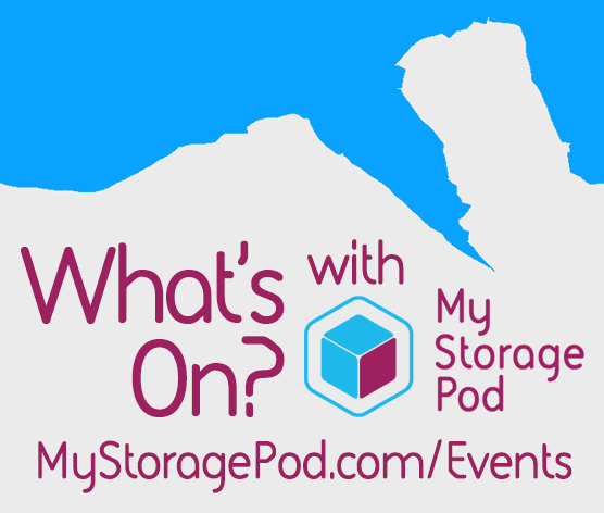 What's On? With My Storage Pod Flintshire, North Wales & Chester Events Calendar: Things To Do!